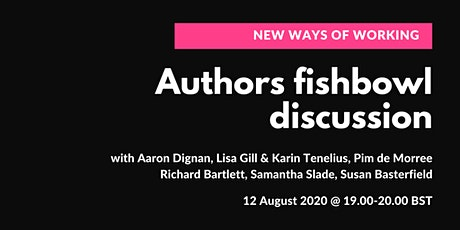 New Ways of Working: Authors Fishbowl Discussion tickets