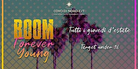 Giovedi BOOM Forever Young - serata dedicata a clientela under 18 biglietti