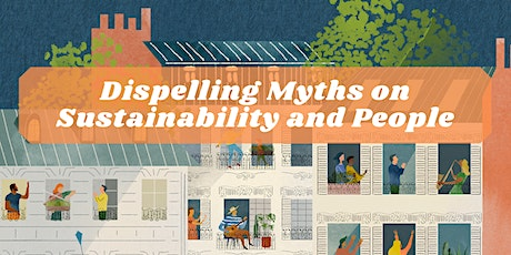 Dispelling Myths on Sustainability and People tickets