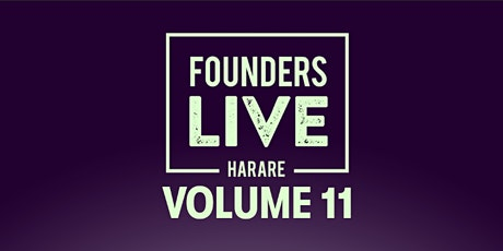 Founders Live Harare 11 tickets