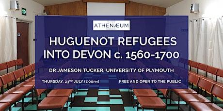 Huguenot refugees into Devon c. 1560-1700 tickets