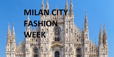 MILAN CITY FASHION WEEK biglietti