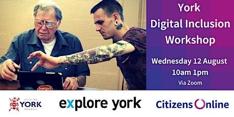 York Digital Inclusion Interactive Workshop tickets