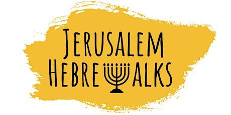 Jerusalem HebreWalk Virtual Tour tickets