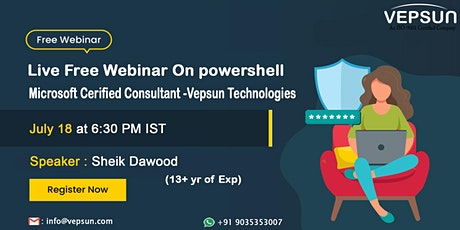 Powershell Webinar by Microsoft Certified Consultant tickets