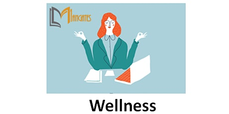 Wellness 1 Day Virtual Live Training in Dusseldorf tickets