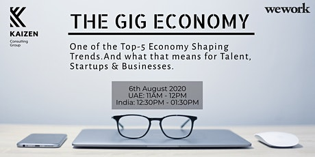 The Gig Economy: One of the Top 5 Economy-Shaping Trends tickets