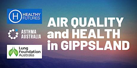 Gippsland Air Quality and Health Forum tickets