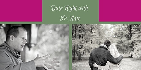 Date Nigh with Fr. Nate tickets