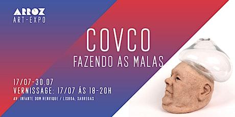 Exhibition: Covco - Fazendo As Malas bilhetes