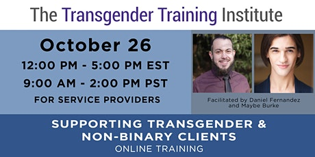 Supporting Trans & Non-Binary Clients:  For Social Service Providers -10/26 tickets