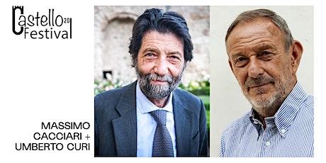 MASSIMO CACCIARI E UMBERTO CURI: IL LAVORO DELLO SPIRITO biglietti
