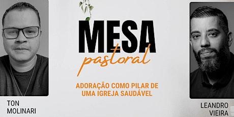 MESA PASTORAL bilhetes