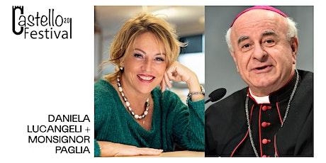DANIELA LUCANGELI E MONSIGNOR VINCENZO PAGLIA: I TEMPI DELLA VITA biglietti
