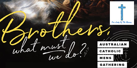 BOB registrations for Australian Catholic Mens Gathering 2020 at OLR tickets
