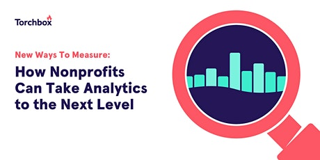 Practical tips for nonprofits to get more out of Analytics tickets