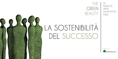 The Green Beauty | La sostenibilità del successo biglietti