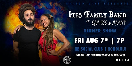 RiseUp Live Presents: Ites Family Band Dinner Show tickets