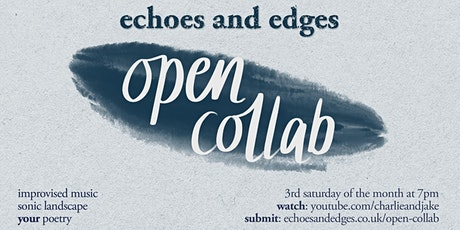 Echoes and Edges Open Collab tickets
