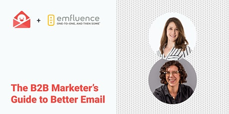 The B2B Marketer's Guide to Better Email tickets