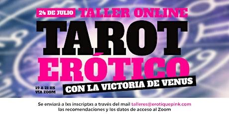 24/7 Taller Online: ¡Especial día del amigx de Tarot Erótico! entradas