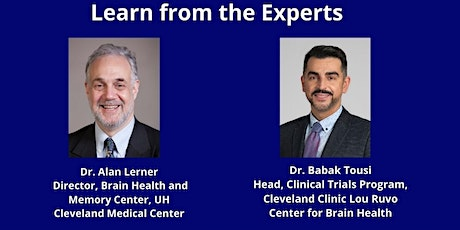 Brain Health and Research Webinar with Dr. Alan Lerner and Dr. Babak Tousi tickets