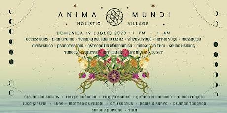 Anima Mundi ☉ Holistic Village biglietti