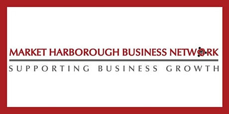 Market Harborough Business Network - ONLINE - August 2020 tickets