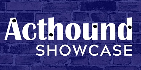 The Acthound Showcase tickets