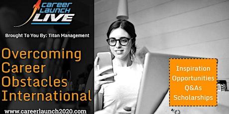 Career Launch Live International: A Live-Stream Career Show tickets