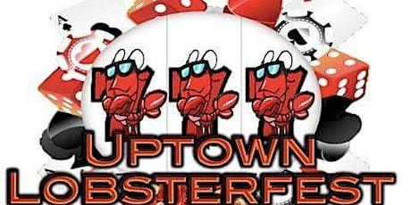 8TH ANNUAL UPTOWN LOBSTERFEST 2020 tickets