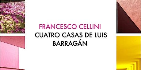 Repetición: Arq. Francesco Cellini - Cuatro Casa de Luis Barragán entradas