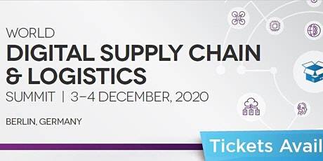 World Digital Supply Chain and Logistics Summit