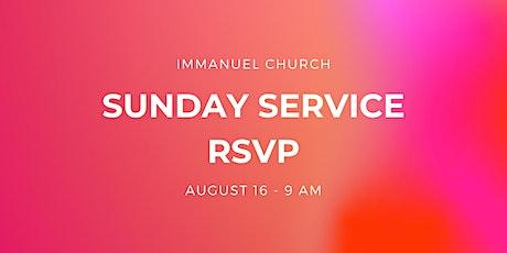 Sunday Service 8/16 - 9 am tickets