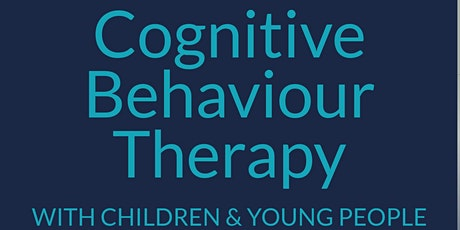 Tina Rae: Using Tools from CBT with Children & Young People Essential Guide