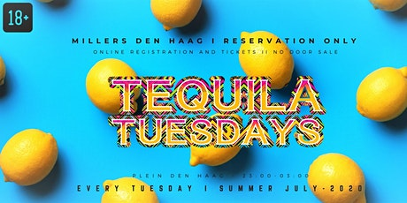 Tequila Tuesdays - Millers Den Haag - Summer July 2020 tickets