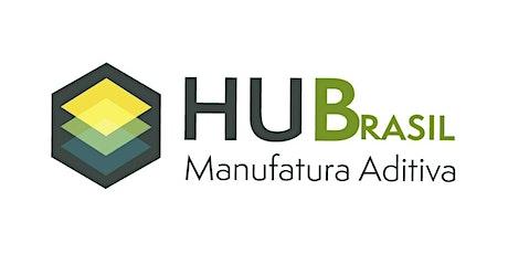 HuBrasil Manufatura Aditiva - MA em polímeros e Poliolefinas em MA ingressos