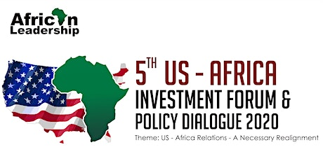 5th US-Africa Investment Forum and Policy Dialogue 2020 tickets