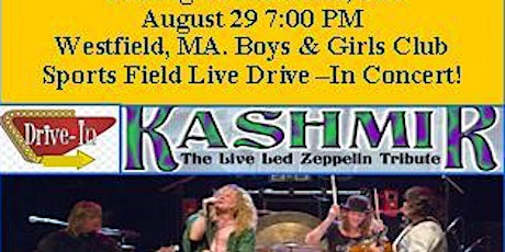 Kashmir  The Live Led Zeppelin Drive in Concert tickets