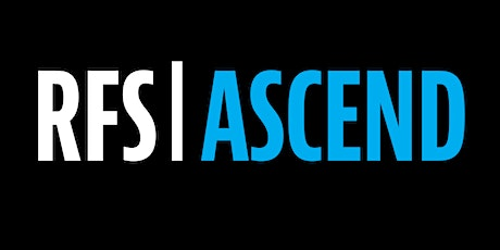 YOU'RE INVITED: MEET RFS ASCEND CANDIDATES LIVE! tickets
