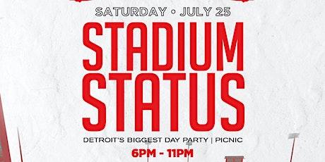 Stadium Status (Detroit's Biggest Day Party/Picnic) tickets