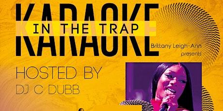 In the Trap Karaoke tickets