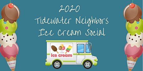 2020 Tidewater Neighbors - Ice Cream Social tickets