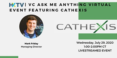 HXTV| VC Ask Me Anything Virtual Event featuring Cathexis tickets