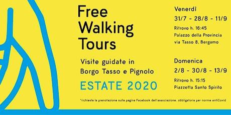 Free Walking Tours - Visite guidate in Borgo Pignolo e Tasso biglietti