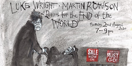 Poems for The End of The World by Martin Rowson & Luke Wright tickets