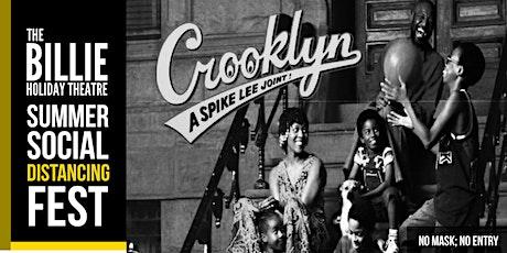 Summer Social Distancing Fest   Spike Lee's Crooklyn Screening tickets