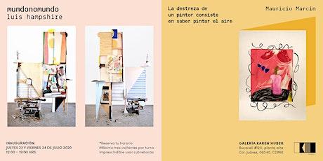 EXPOSICIONES LUIS HAMPSHIRE + MAURICIO MARCIN boletos