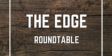 The Edge Roundtable | How do we create engaging, inspiring video content? tickets