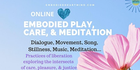 Embodied Play, Care, & Meditation tickets